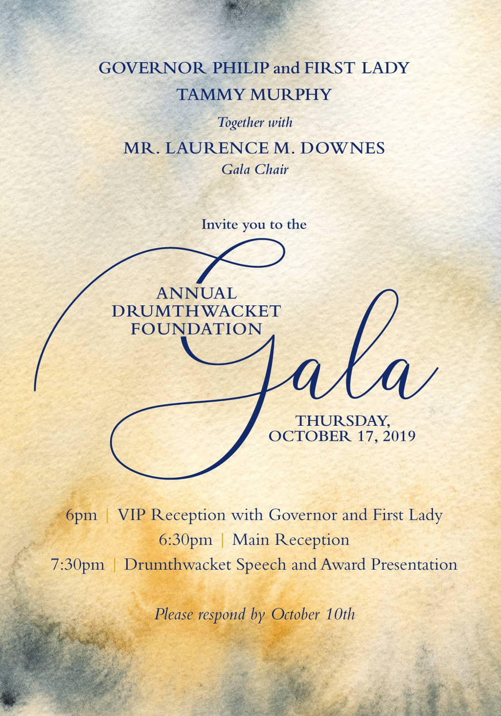 Governor Philip and First Lady Tammy Murphy together with Mr. Laurence M. Downes, Gala Chair, invite you to the Annual Drumthwacket Foundation Gala on Thursday October 17, 2019.